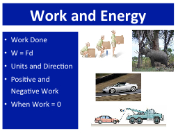 Work  and Energy Work Done PowerPoint PPT Presentation
