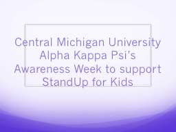 Central Michigan University Alpha Kappa Psi's Awareness Week to support