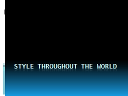 Style throughout the world