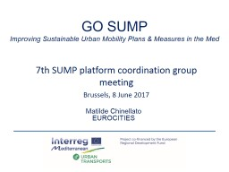 GO SUMP Improving Sustainable Urban Mobility Plans & Measures in the Med PowerPoint PPT Presentation