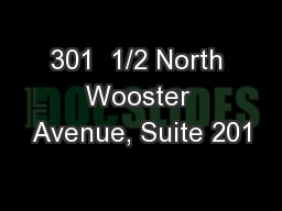 301  1/2 North Wooster Avenue, Suite 201