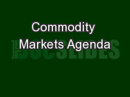 Commodity Markets Agenda
