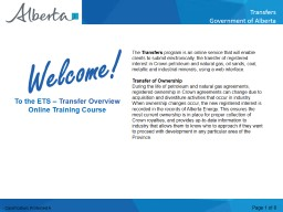 The  Transfers  program is an online service that will enable clients to submit electronically, the