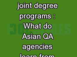 Quality assurance of joint degree programs : What do Asian QA agencies learn from Europe?