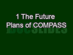 1 The Future Plans of COMPASS