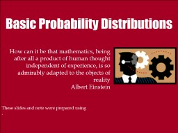Basic Probability Distributions