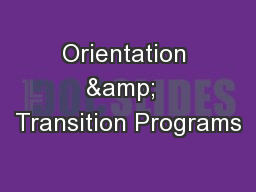Orientation &  Transition Programs PowerPoint PPT Presentation