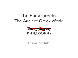 The Early Greeks: The Ancient Greek World