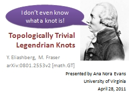 Topologically Trivial  Legendrian Knots