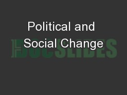 Political and Social Change PowerPoint PPT Presentation