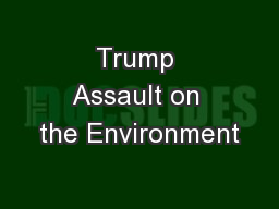Trump Assault on the Environment