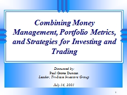 Combining Money Management, Portfolio Metrics, and Strategies for Investing and Trading