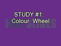 STUDY #1:  Colour  Wheel