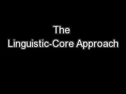 The Linguistic-Core Approach
