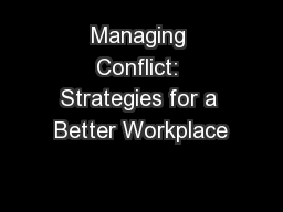 Managing Conflict: Strategies for a Better Workplace