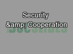 Security & Cooperation