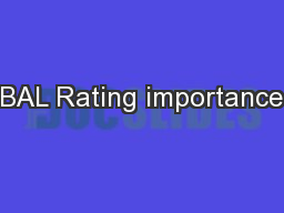 BAL Rating importance