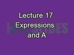 Lecture 17 Expressions  and A