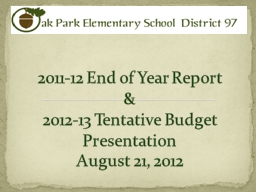 2011-12 End of Year Report PowerPoint PPT Presentation