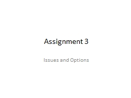 Assignment 3 Issues and Options