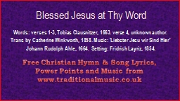Blessed Jesus at Thy Word