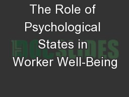 The Role of Psychological States in Worker Well-Being