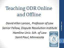Teaching ODR Online and Offline