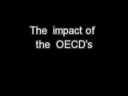 The  impact of the  OECD's