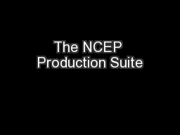 The NCEP Production Suite