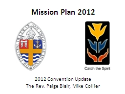 Mission Plan 2012 2012 Convention Update