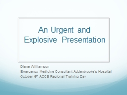 An Urgent and Explosive Presentation