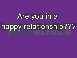 Are you in a happy relationship???