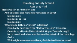 Standing on Holy Ground Acts 7: 17 � 36