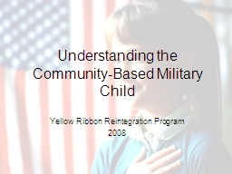 Understanding the  Community-Based Military Child