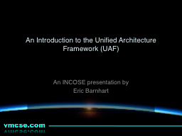 A n  Introduction  to the Unified Architecture Framework (UAF) PowerPoint PPT Presentation