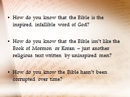 How do you know that the Bible is the inspired, infallible word of God?