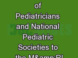 Contribution of Pediatricians and National Pediatric Societies to the M&RI
