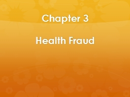 Chapter 3 Health Fraud Health Fraud PowerPoint PPT Presentation