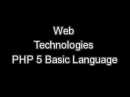 Web Technologies PHP 5 Basic Language PowerPoint PPT Presentation