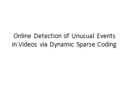 Online Detection of Unusual Events in Videos via Dynamic Sparse Coding