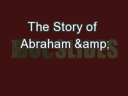 The Story of Abraham &