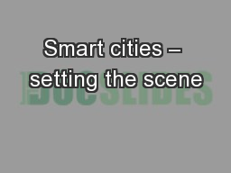 Smart cities – setting the scene PowerPoint PPT Presentation