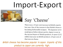 Import-Export British  cheese PowerPoint PPT Presentation