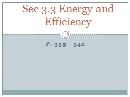 P. 335 - 342 Sec 3.3 Energy and Efficiency