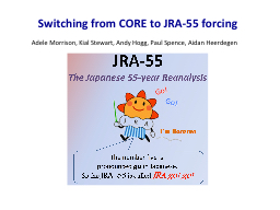Switching from CORE to JRA-55 forcing