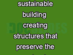 Energy Environment and Roofing Engineering Think of JM when you think of sustainable building  creating structures that preserve the natural environment use less energy last longer and are more comfor