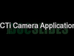 ACTi Camera Applications PowerPoint PPT Presentation
