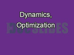 Dynamics, Optimization & Control of Biologically Inspired Dynamic PowerPoint PPT Presentation