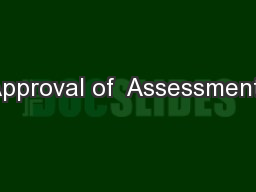 Approval of  Assessments
