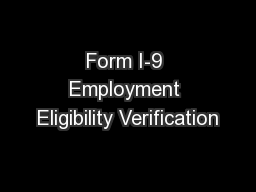 Form I-9 Employment Eligibility Verification